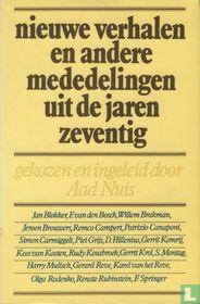 Nieuwe verhalen en andere mededelingen uit de jaren zeventig
