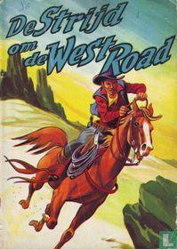 De strijd om de West Road