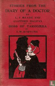 Stories from the diary of a doctor (series II. and III.) ; The boss of Taroomba