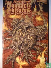 Alan Moore's Yuggoth Cultures and Other Growths 3