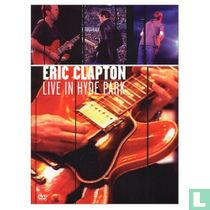 Eric Clapton - Live in Hyde Park (1997)