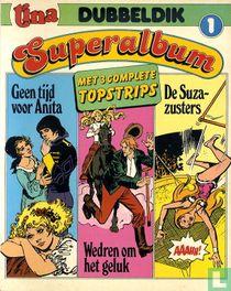 Geen tijd voor Anita + Wedren om het geluk + De Suza-zusters