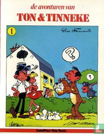 De avonturen van Ton & Tinneke 1