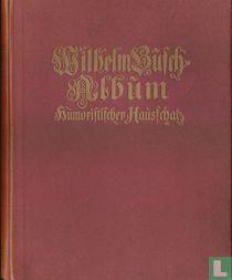 Wilhelm Busch Album. Humoristischer Hausschatz, mit 1500 Bildern