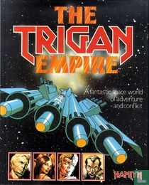The Trigan Empire - A Fantastic Space World of Adventure and Conflict