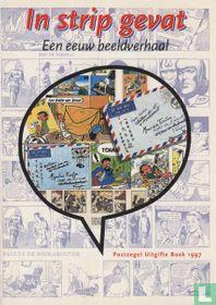 In strip gevat - Een eeuw beeldverhaal - Postzegel uitgifte boek 1997