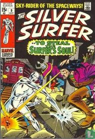 To steal the Surfer's Soul