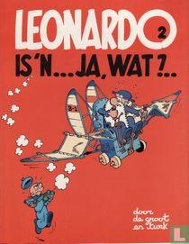 Leonardo is 'n... ja, wat?...