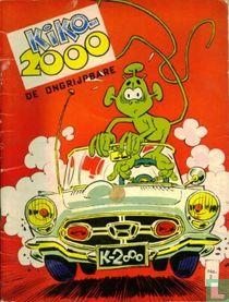 Kiko-2000 de ongrijpbare 2