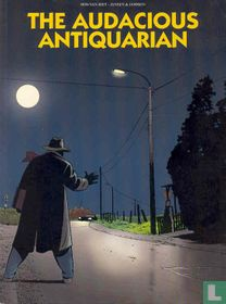 The audacious antiquarian