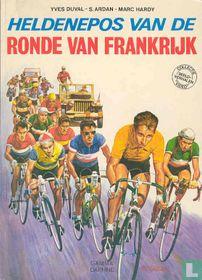 Heldenepos van de Ronde van Frankrijk