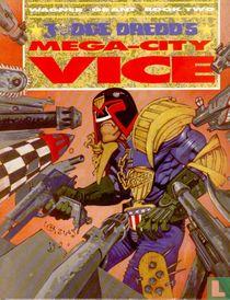 Mega-City Vice 2