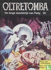 De lange doodstrijd van Patty