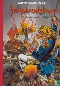 Storm over Trafalgar