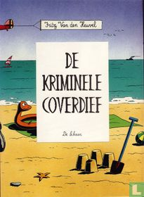 De kriminele coverdief