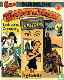 Linda van het Zilvermeer + Het ongeluksballet + Wendy