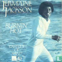 Burnin' hot