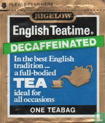 English Teatime [r] Decaffeinated