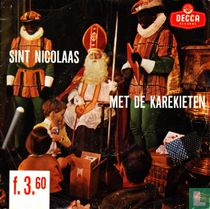 Sint Nicolaas met De Karekieten
