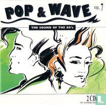 Pop & Wave 7
