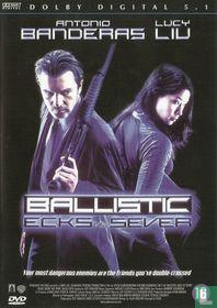 Ballistic - Ecks vs. Sever