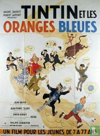 Tintin et les oranges bleues (Kuifje film poster)