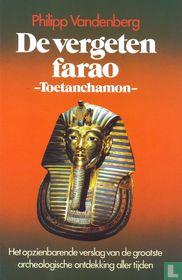 De vergeten farao-Toetanchamon