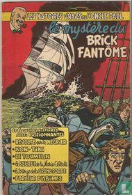 Le mystére du Brick Fantôme