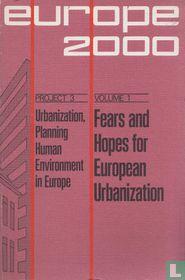 Fears and Hopes for European Urbanization 1