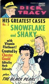 Snowflake and Shaky + The Black Pearl
