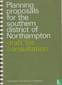 Planning Proposals for the Southern District of Northampton