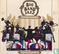 Big Band Jazz: From The beginnings to the fifties