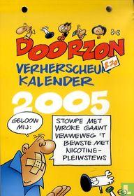 Doorzon & zo verherscheurkalender 2005