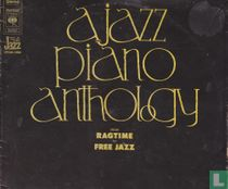 A Jazz Piano Anthology: from Ragtime to Free Jazz