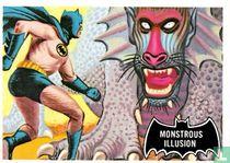 Monstrous Illusion