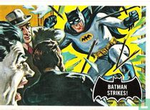 Batman Strikes !