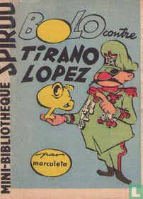 Bolo contre Tirano Lopez