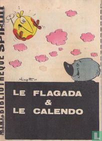 Le Flagada et le Calendo