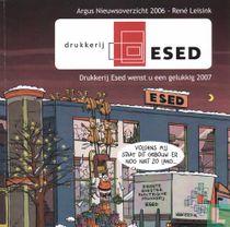 Argus nieuwsoverzicht 2006 - Drukkerij Esed wenst u een gelukkig 2007