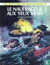 Le naufrageur aux yeux vides