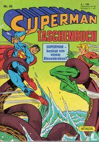 Superman - besiegt von einem Riesenkraken?!