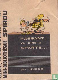 Passant,va dire à Sparte...