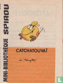 Catchatouva !