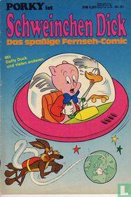 Porky ist Schweinchen Dick 51