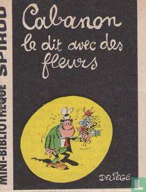 Cabanon le dit avec des fleurs