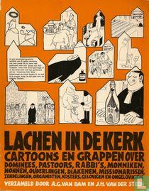 Lachen in de kerk – Cartoons en grappen over dominees, pastoors, rabbi's, monniken, nonnen, ouderlingen, diakenen, missionarissen, zendelingen, organisten, kosters, gelovigen en ongelovigen