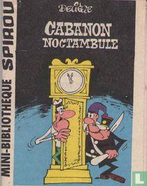 Cabanon noctambule