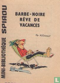 Barbe-Noir rêve de vacances
