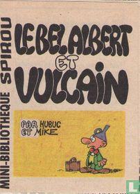 Le bel Albert et Vulcain