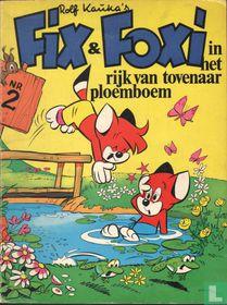 Fixi & Foxi in het rijk van tovenaar Ploemboem